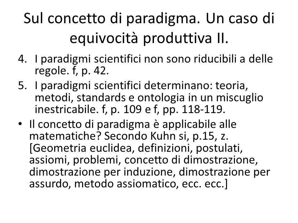 Sul concetto di paradigma.Un caso di equivocità produttiva II.