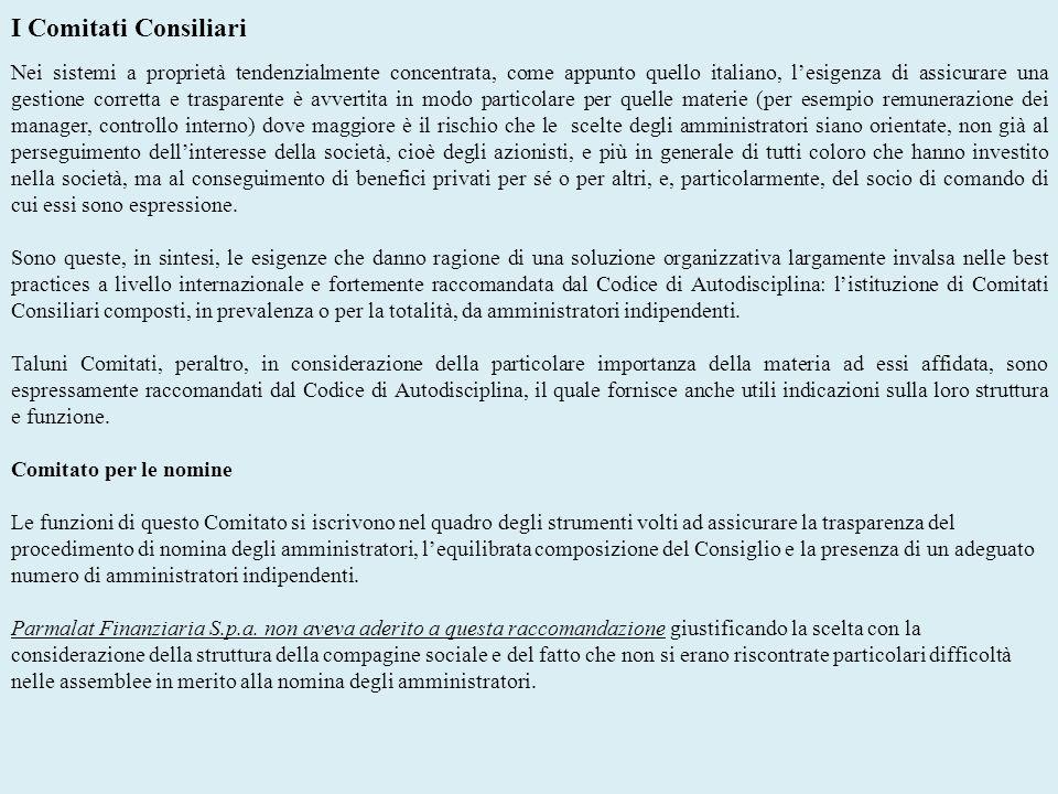I Comitati Consiliari Nei sistemi a proprietà tendenzialmente concentrata, come appunto quello italiano, lesigenza di assicurare una gestione corretta