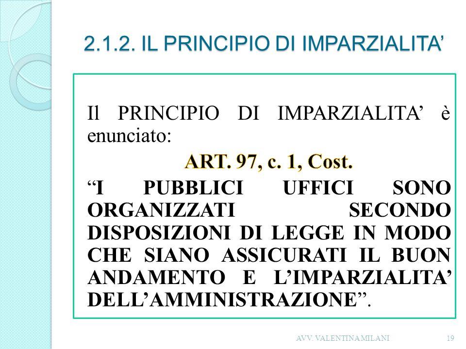 2.1.2. IL PRINCIPIO DI IMPARZIALITA 19AVV. VALENTINA MILANI