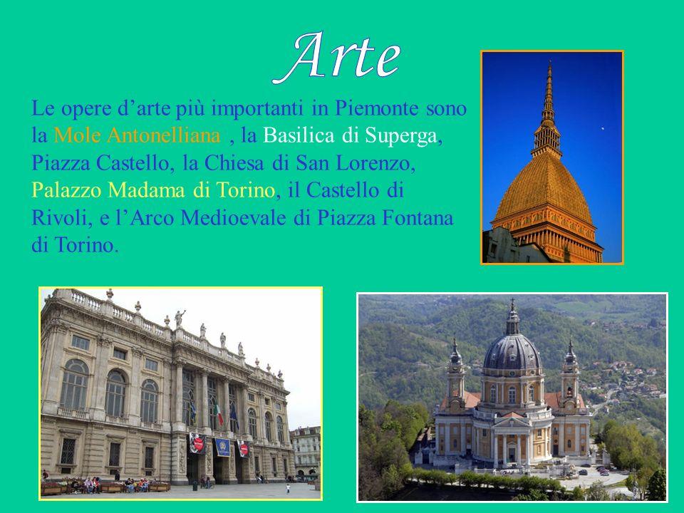 Le opere darte più importanti in Piemonte sono la Mole Antonelliana, la Basilica di Superga, Piazza Castello, la Chiesa di San Lorenzo, Palazzo Madama