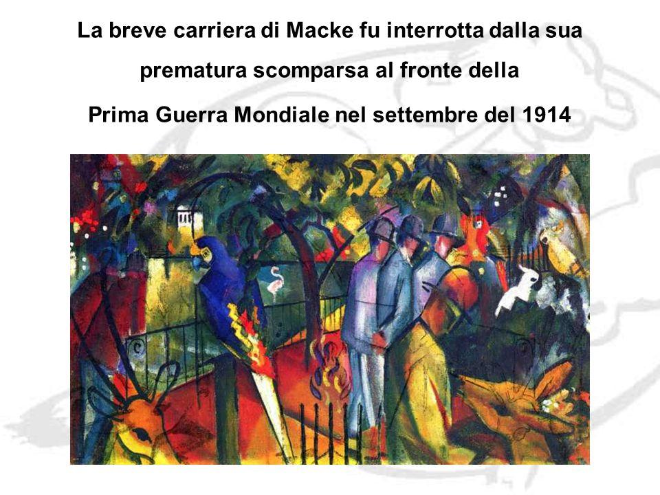 La breve carriera di Macke fu interrotta dalla sua prematura scomparsa al fronte della Prima Guerra Mondiale nel settembre del 1914