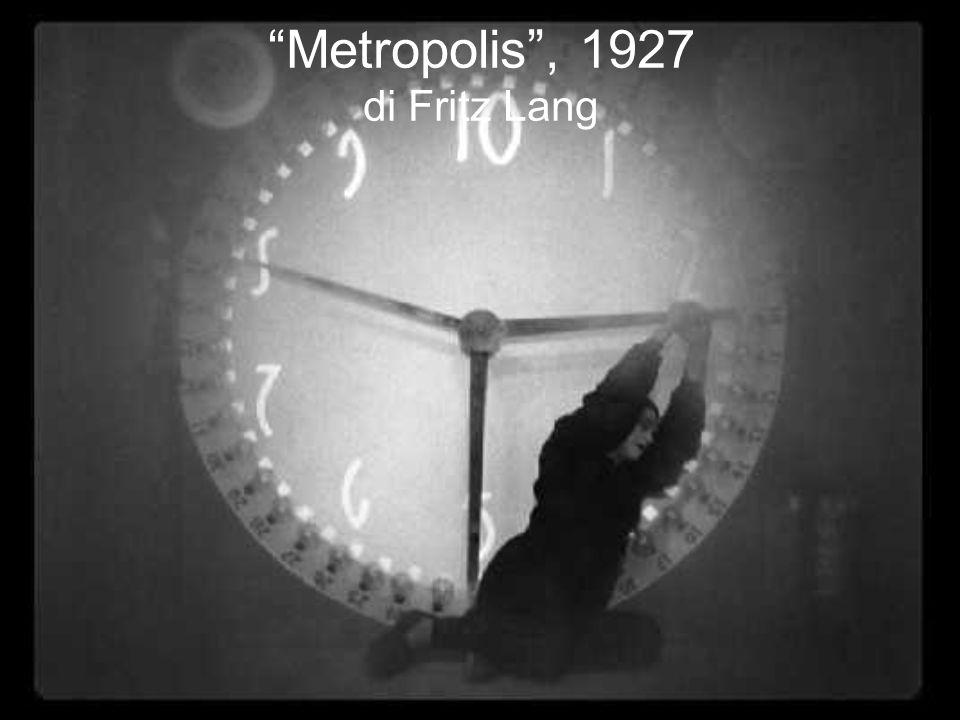 Metropolis, 1927 di Fritz Lang
