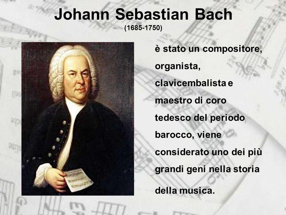 Johann Sebastian Bach (1685-1750) è stato un compositore, organista, clavicembalista e maestro di coro tedesco del periodo barocco, viene considerato uno dei più grandi geni nella storia della musica.