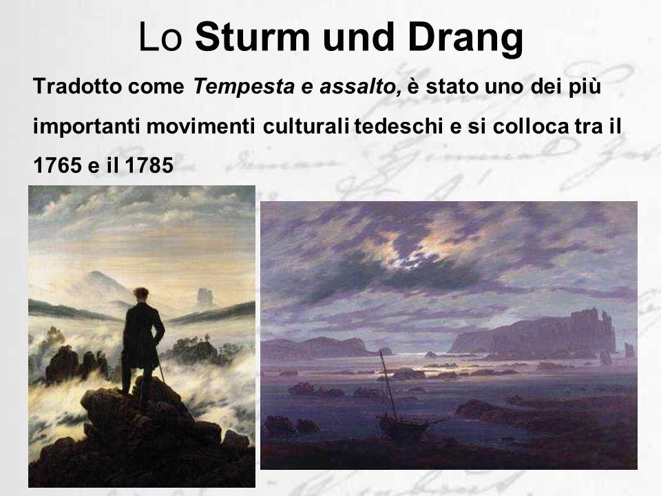 Lo Sturm und Drang Tradotto come Tempesta e assalto, è stato uno dei più importanti movimenti culturali tedeschi e si colloca tra il 1765 e il 1785