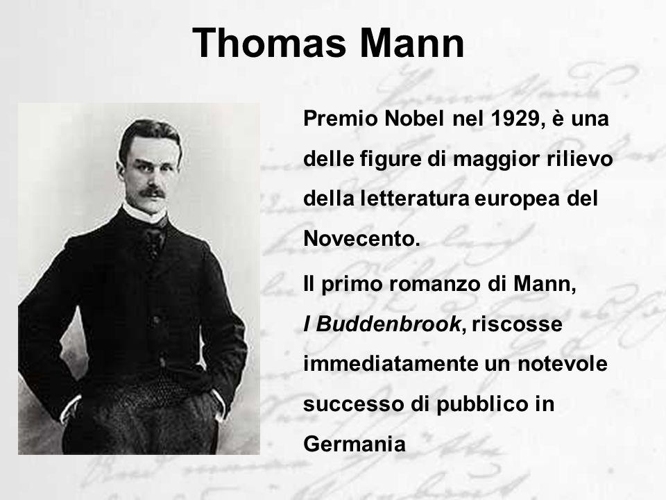 Thomas Mann Premio Nobel nel 1929, è una delle figure di maggior rilievo della letteratura europea del Novecento.