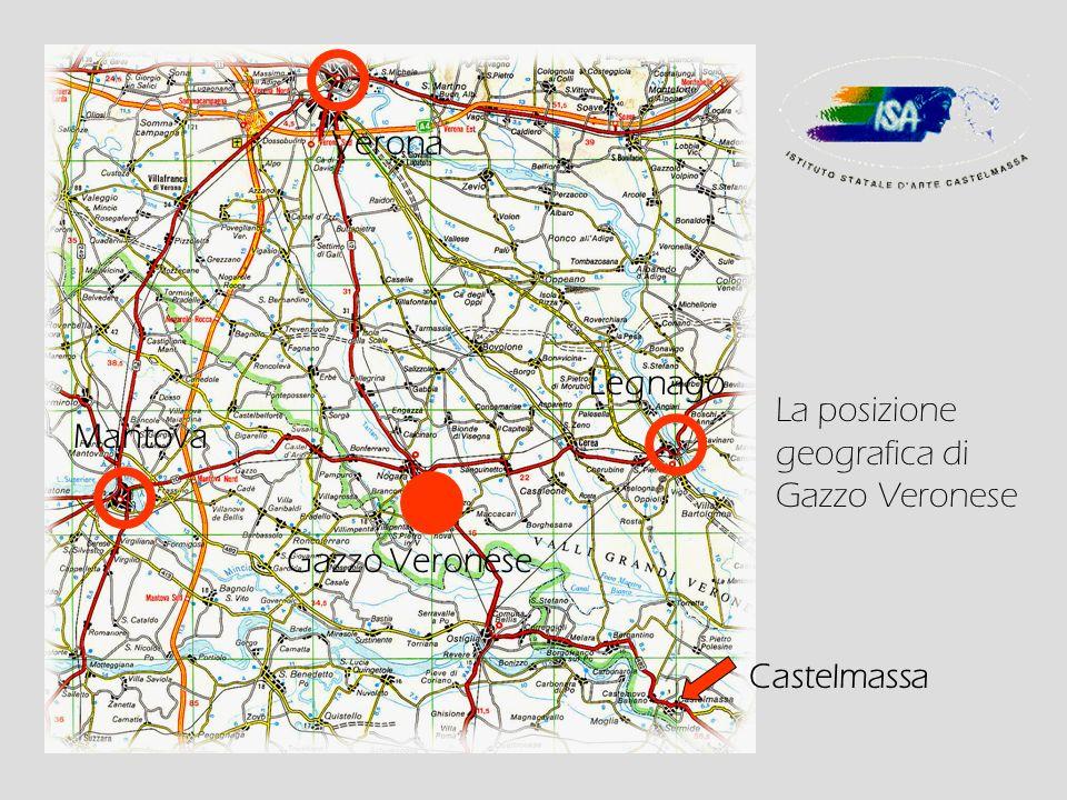 Verona Mantova Legnago Castelmassa Gazzo Veronese La posizione geografica di Gazzo Veronese