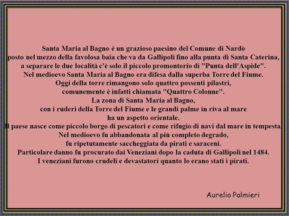 Aurelio Palmieri S. Maria al Bagno - Nardò (LE).