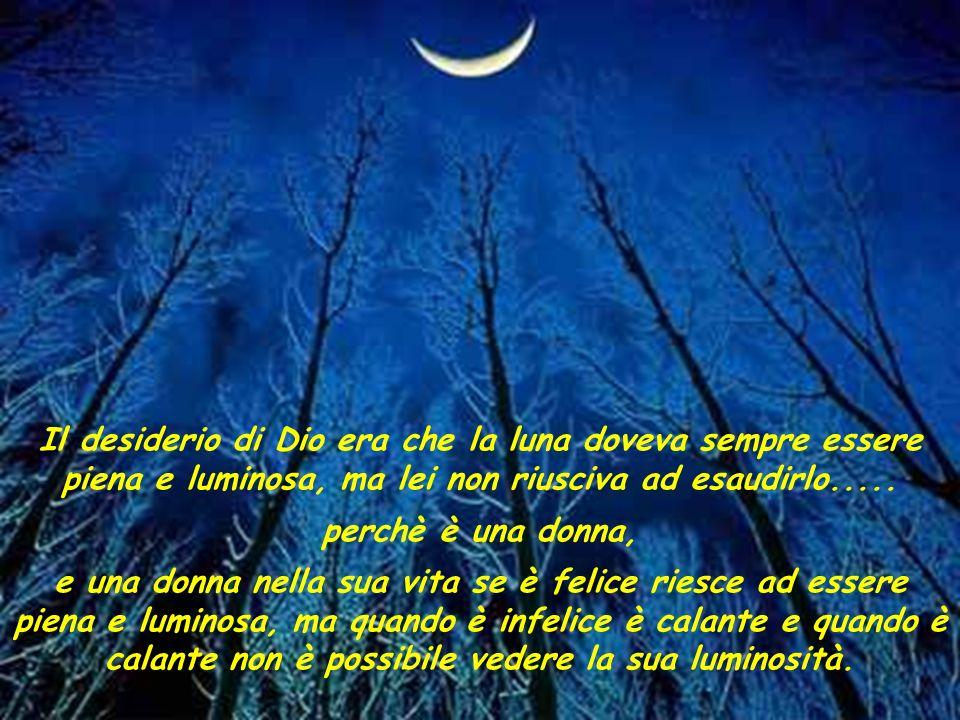 La Luna quando è molto triste ricorre allaiuto delle stelle, che fanno di tutto per consolarla, ma raramente riescono nel loro intento. Oggi il Sole e