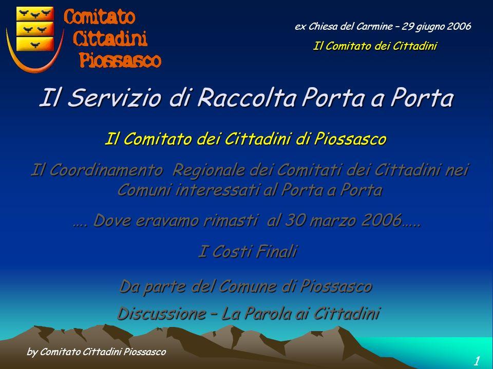 by Comitato Cittadini Piossasco 11 ex Chiesa del Carmine – 29 giugno 2006 …..