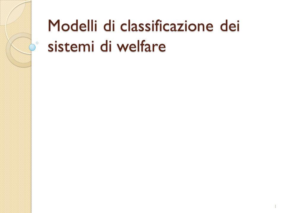 Modelli di classificazione dei sistemi di welfare 1