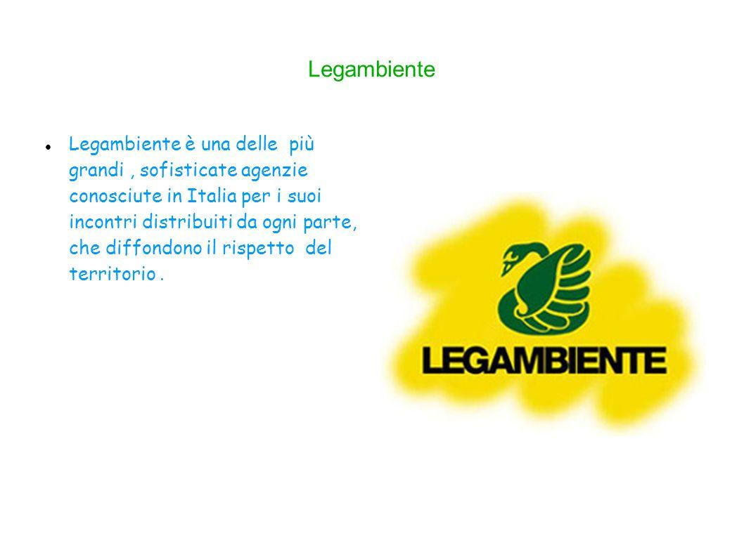 Legambiente Legambiente è una delle più grandi, sofisticate agenzie conosciute in Italia per i suoi incontri distribuiti da ogni parte, che diffondono il rispetto del territorio.