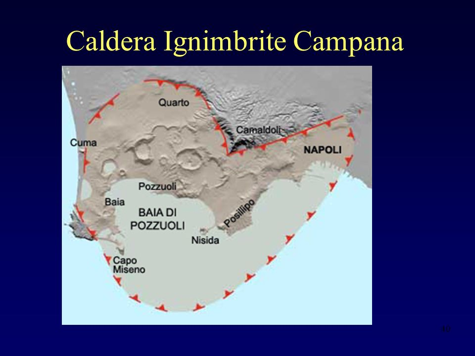 40 Caldera Ignimbrite Campana