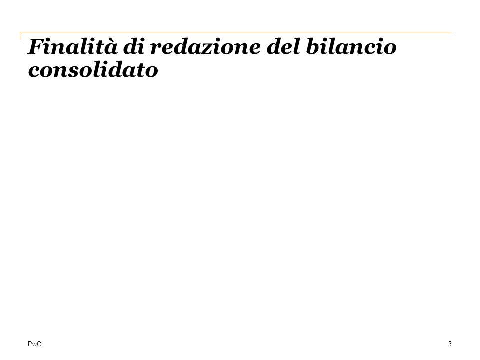 PwC3 Finalità di redazione del bilancio consolidato
