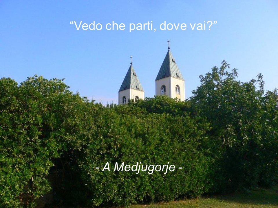 Perché Medjugorje è un luogo tanto familiare per quelli che vi passano?