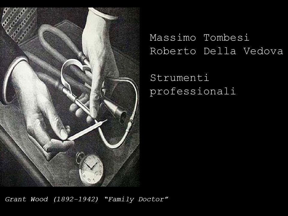 Massimo Tombesi Roberto Della Vedova Strumenti professionali Grant Wood (1892-1942) Family Doctor