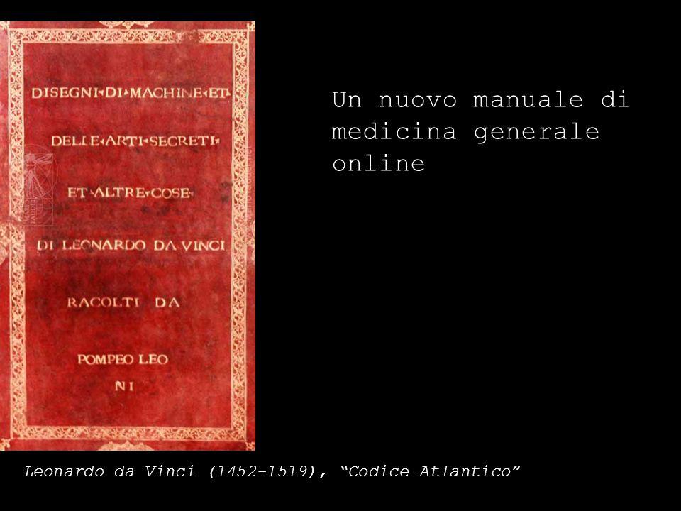 Un nuovo manuale di medicina generale online Leonardo da Vinci (1452-1519), Codice Atlantico