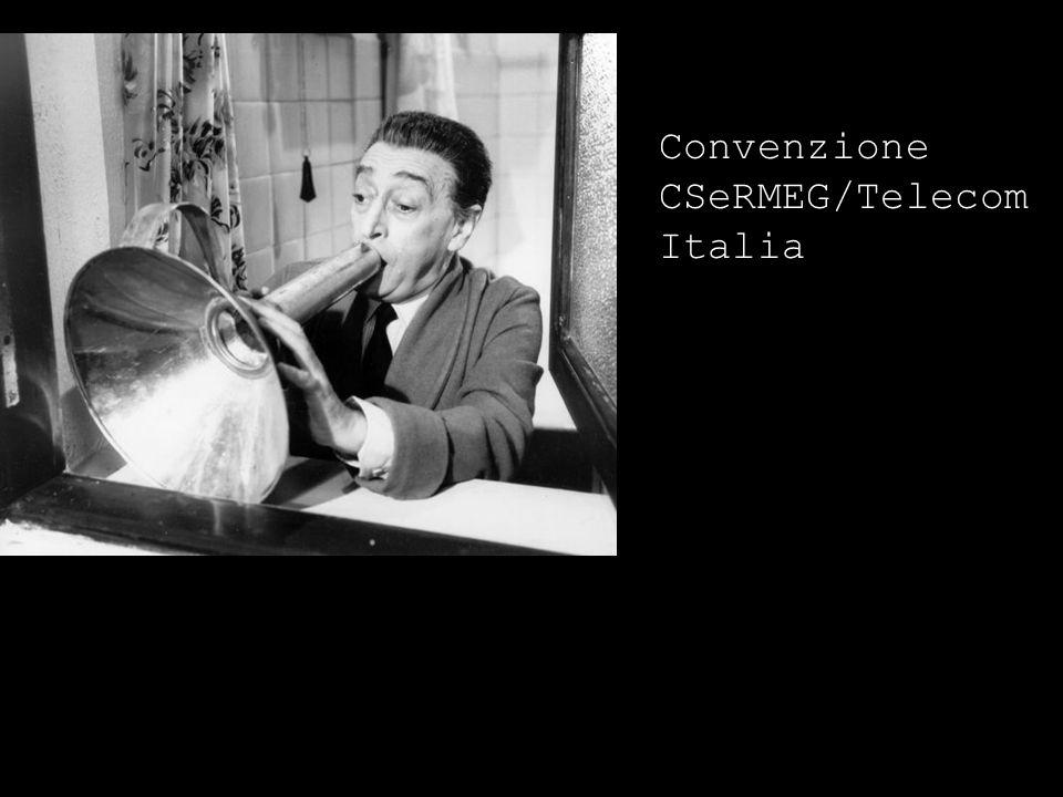 Convenzione CSeRMEG/Telecom Italia