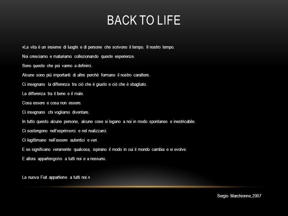 BACK TO LIFE «La vita è un insieme di luoghi e di persone che scrivono il tempo. Il nostro tempo. Noi cresciamo e maturiamo collezionando queste esper