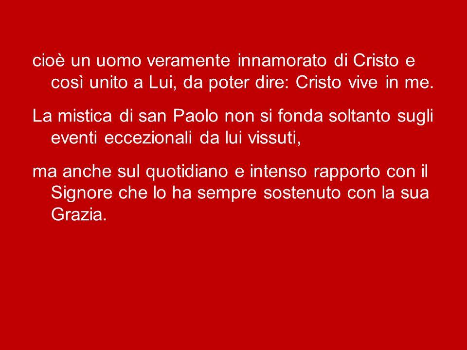 «Paolo è un mistico e nientaltro che un mistico» «Paolo è un mistico e nientaltro che un mistico»