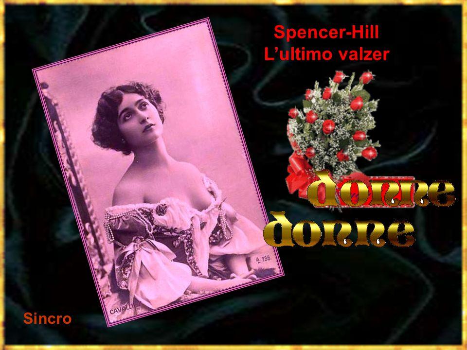 Spencer-Hill Lultimo valzer Sincro