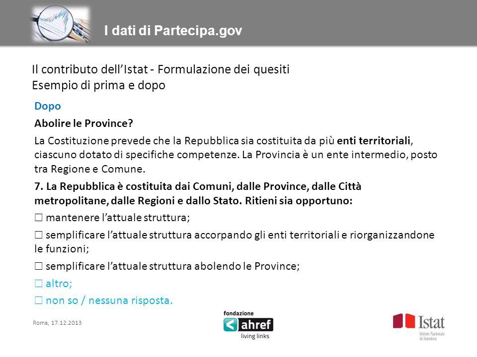 Dopo Abolire le Province? La Costituzione prevede che la Repubblica sia costituita da più enti territoriali, ciascuno dotato di specifiche competenze.