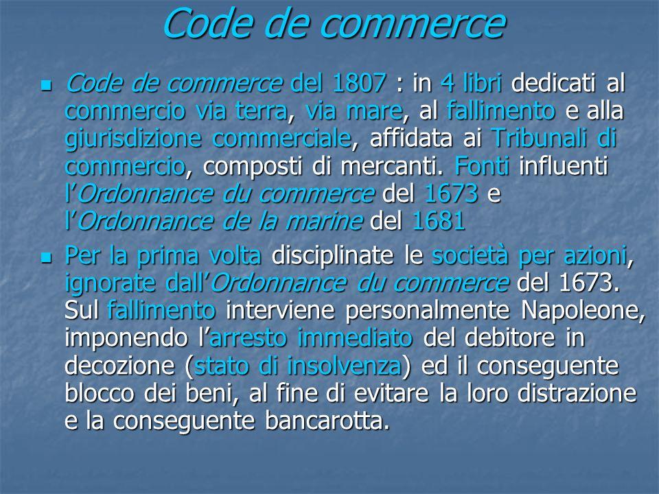Code de commerce Code de commerce del 1807 : in 4 libri dedicati al commercio via terra, via mare, al fallimento e alla giurisdizione commerciale, aff