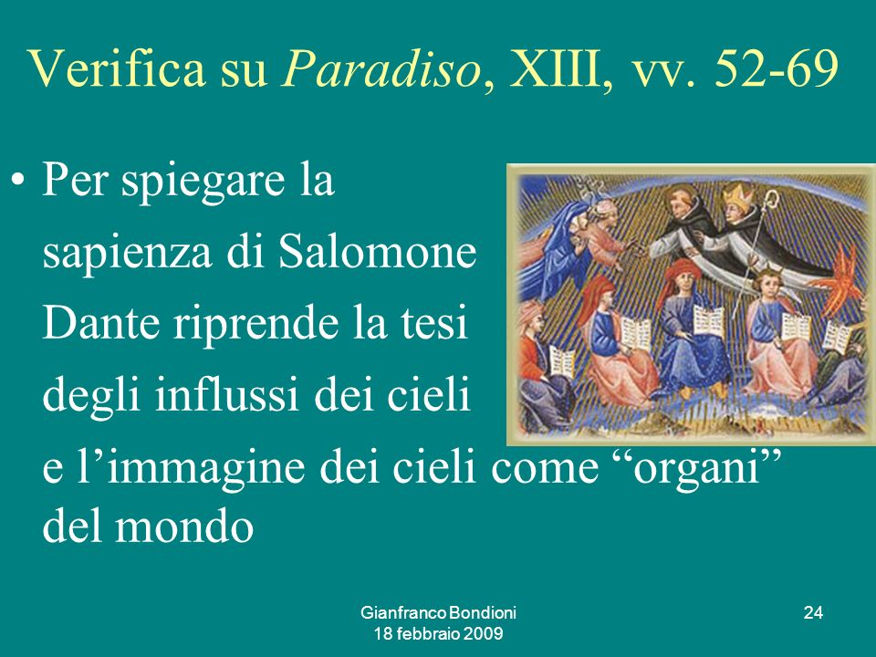Gianfranco Bondioni 18 febbraio 2009 24 Verifica su Paradiso, XIII, vv.