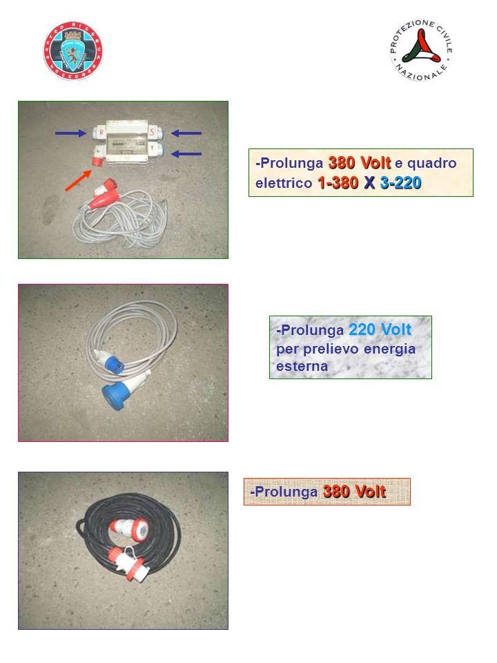 380 Volt 1-380 X 3-220 -Prolunga 380 Volt e quadro elettrico 1-380 X 3-220 220 Volt -Prolunga 220 Volt per prelievo energia esterna 380 Volt -Prolunga