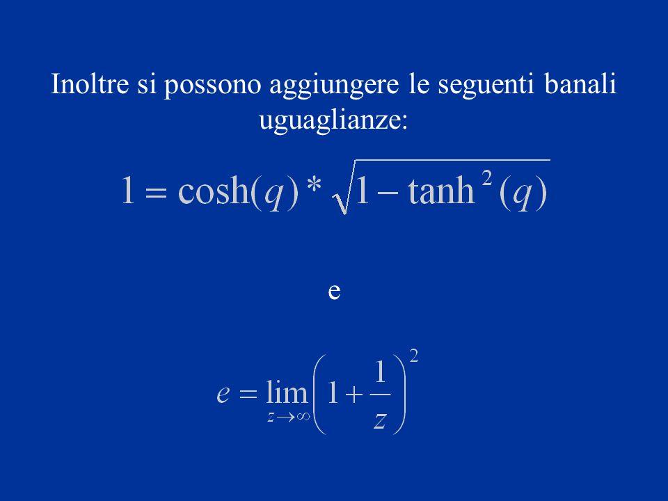 Che composte danno: Da ció si ottiene una forma semplificata dellequazione precedente: