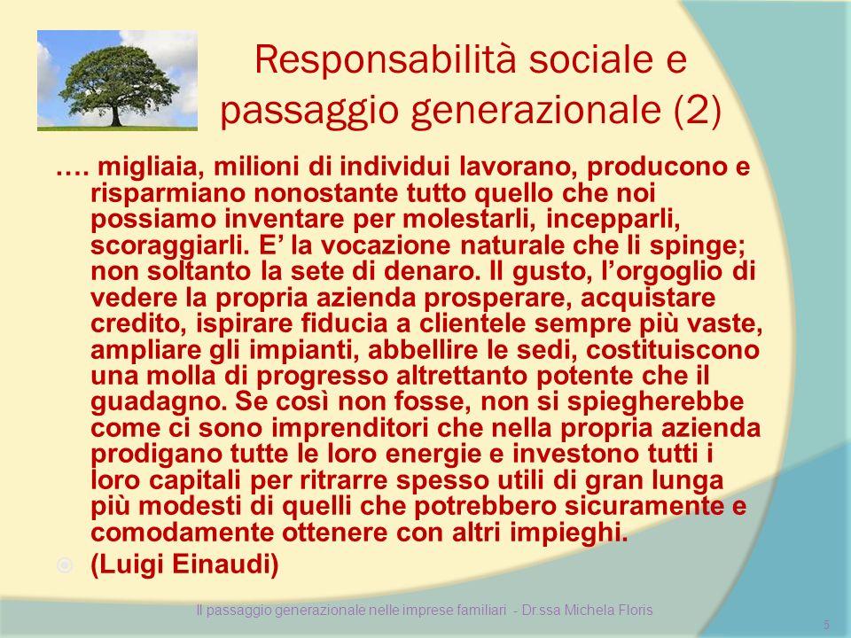 Responsabilità sociale e passaggio generazionale (3) Influenza del rapporto familiare nelle varie fasi organizzative.