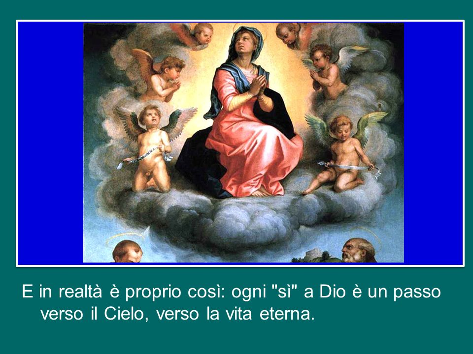 Il cammino di Maria verso il Cielo è cominciato da quel