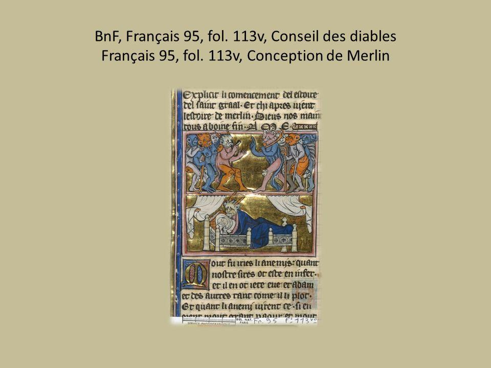BnF, Français 95, fol. 113v, Conseil des diables Français 95, fol. 113v, Conception de Merlin