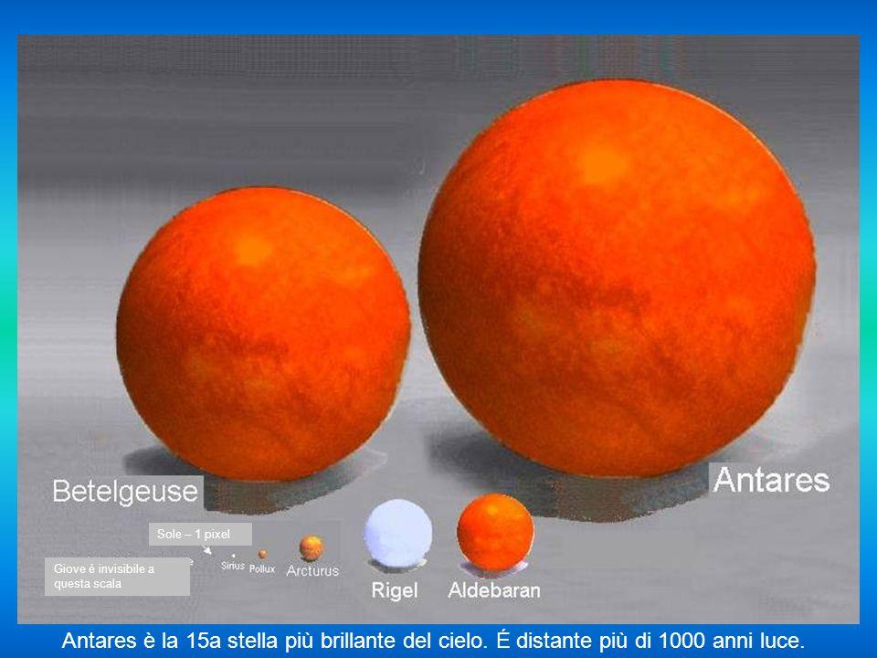 Antares è la 15a stella più brillante del cielo.É distante più di 1000 anni luce.