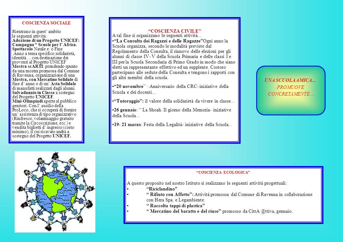 COSCIENZA CIVILE A tal fine si organizzano le seguenti attività...