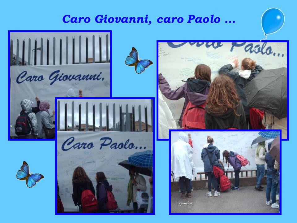 Caro Giovanni, caro Paolo …