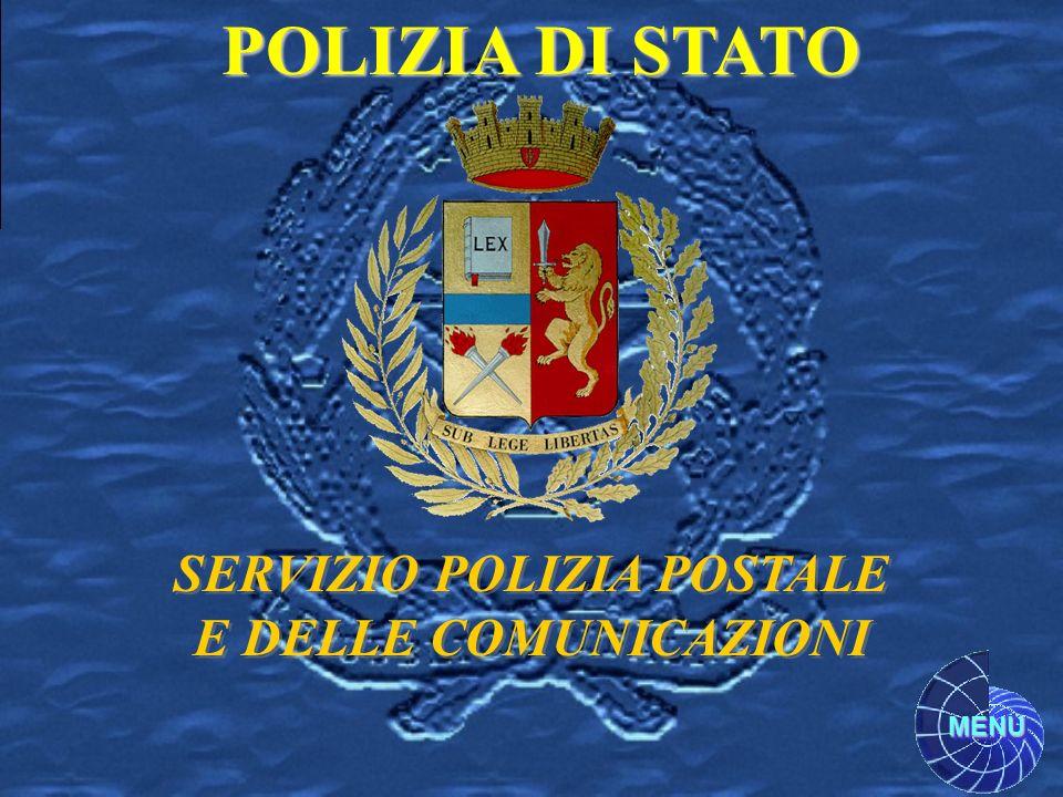 MENU POLIZIA DI STATO SERVIZIO POLIZIA POSTALE E DELLE COMUNICAZIONI SERVIZIO POLIZIA POSTALE E DELLE COMUNICAZIONI
