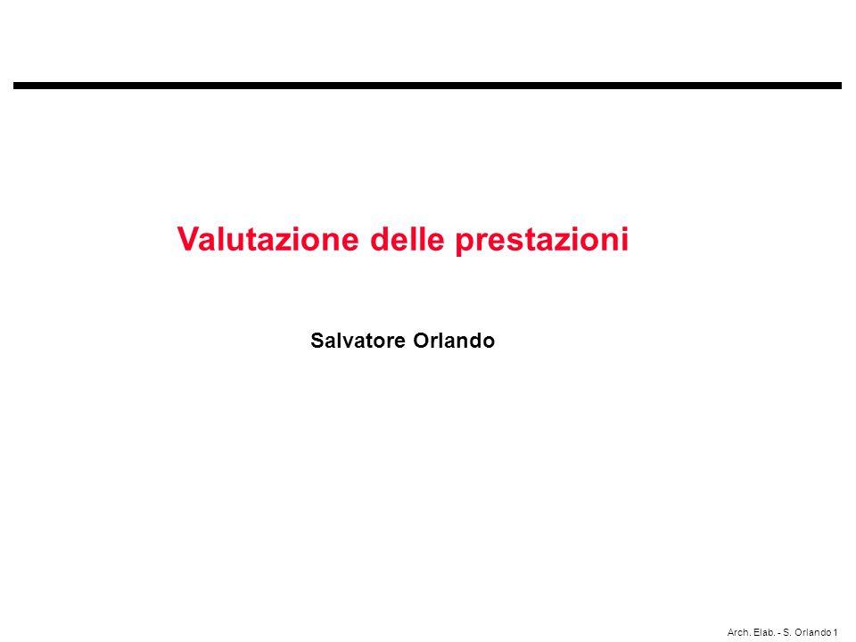 Arch. Elab. - S. Orlando 1 Valutazione delle prestazioni Salvatore Orlando