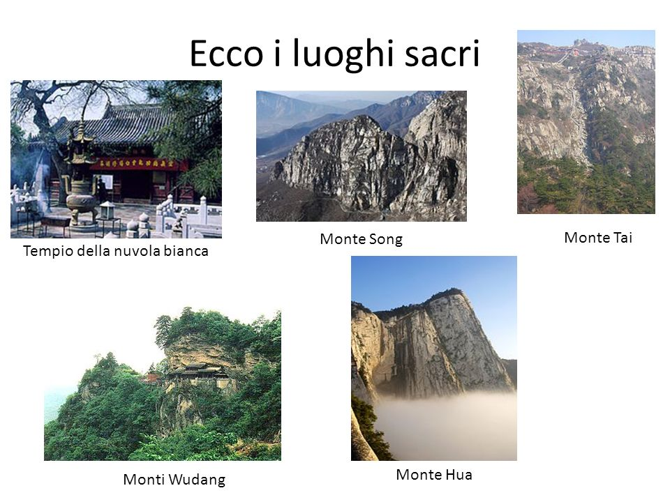 Ecco i luoghi sacri Monte Song Monte Hua Monte Tai Monti Wudang Tempio della nuvola bianca