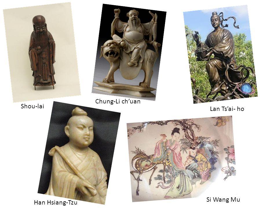 Lan Tsai- ho Chung-Li chuan Han Hsiang-Tzu Shou-lai Si Wang Mu