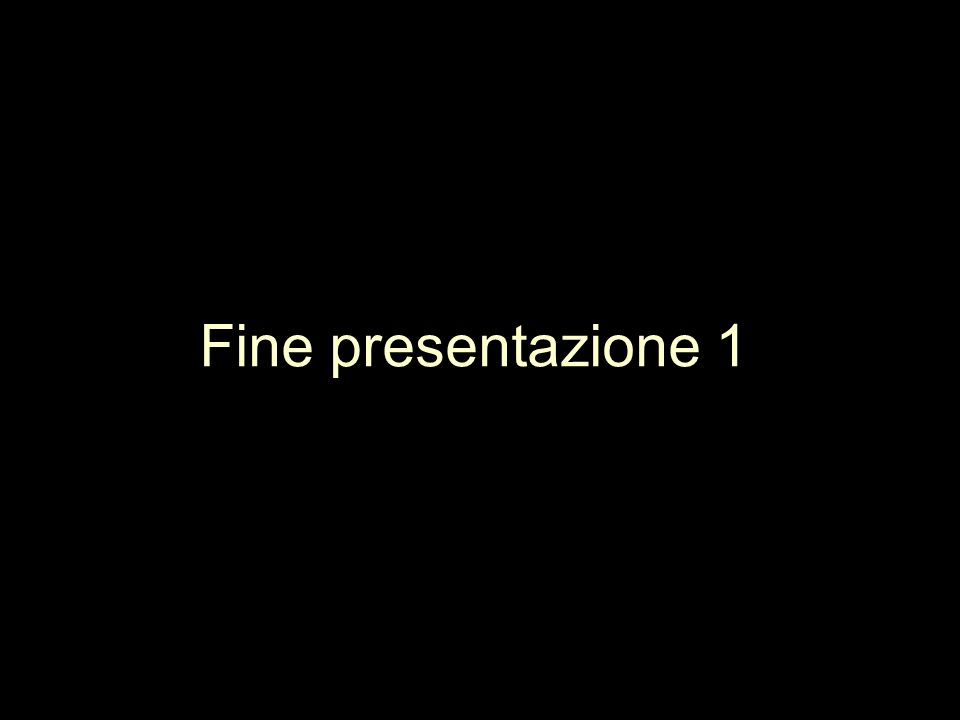 Fine presentazione 1