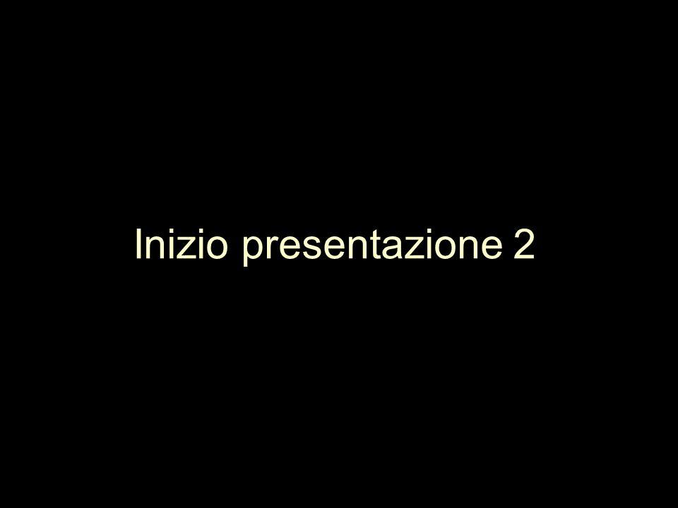 Inizio presentazione 2
