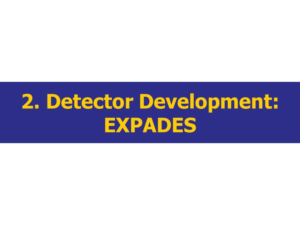 2. Detector Development: EXPADES