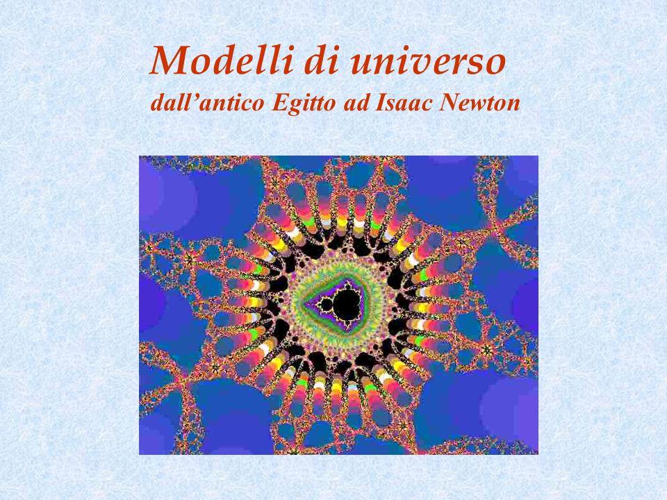 Modelli di universo dallantico Egitto ad Isaac Newton