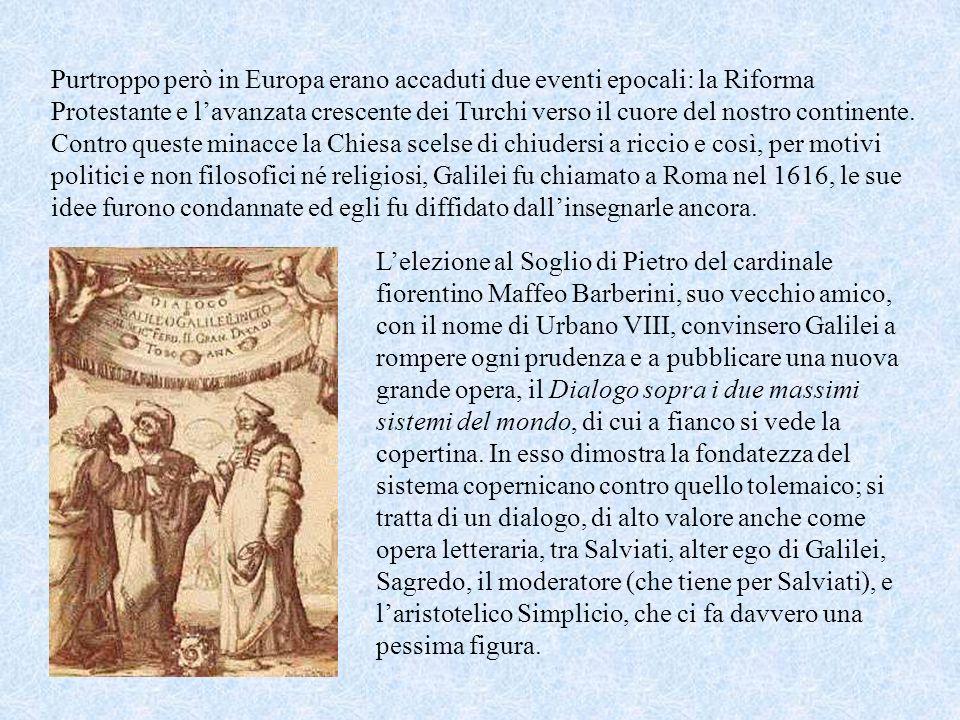 Nel 1609, puntando il suo telescopio verso Giove, Galileo scoprì quattro piccoli mondi che gli ruotavano attorno, e che battezzò satelliti Medicei, in
