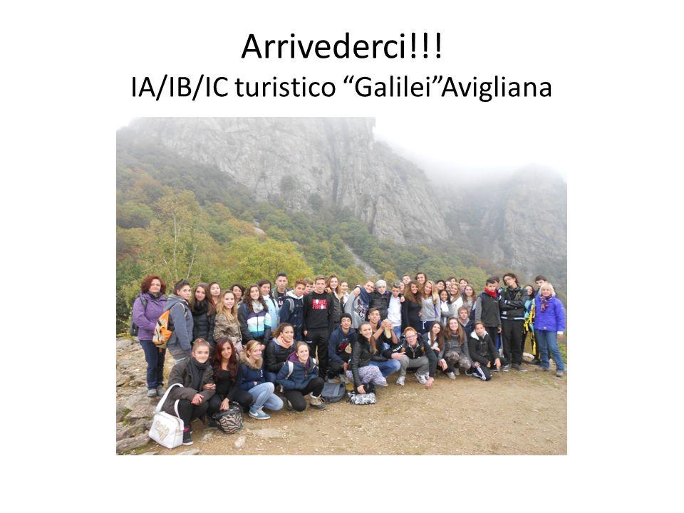 Arrivederci!!! IA/IB/IC turistico GalileiAvigliana