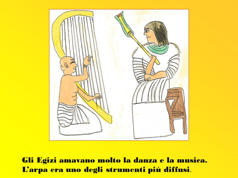 Gli Egizi amavano molto la danza e la musica. Larpa era uno degli strumenti più diffusi.