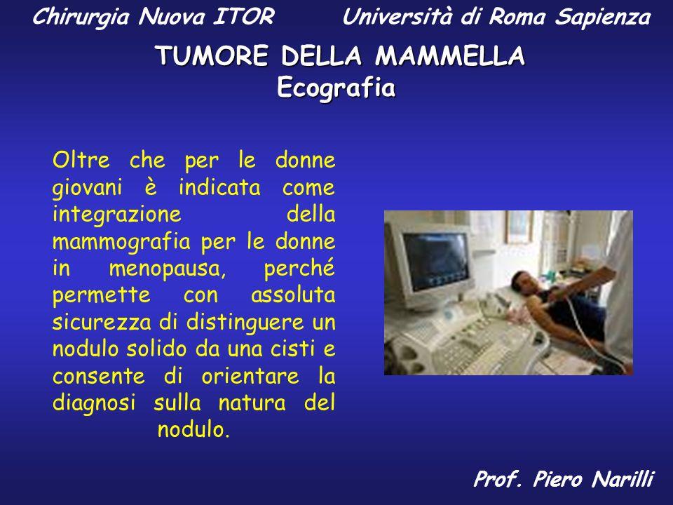 Ecografia Oltre che per le donne giovani è indicata come integrazione della mammografia per le donne in menopausa, perché permette con assoluta sicure