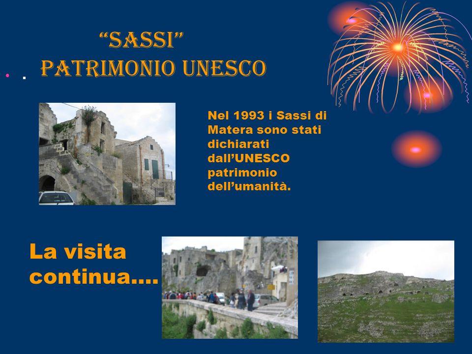 SASSI patrimonio UNESCO. La visita continua….