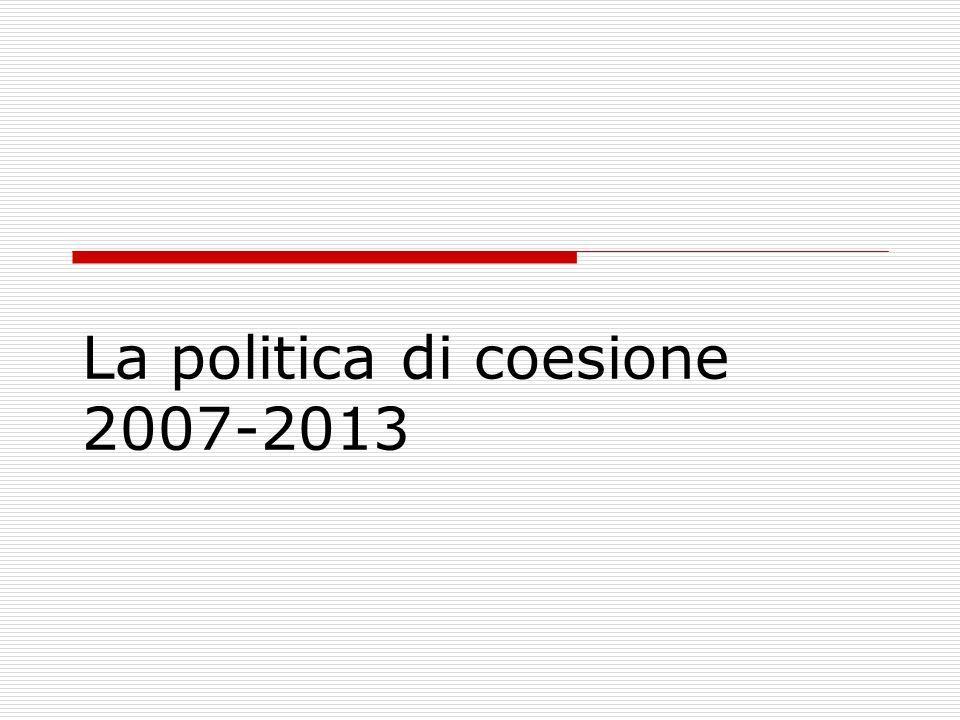 La politica di coesione 2007-2013