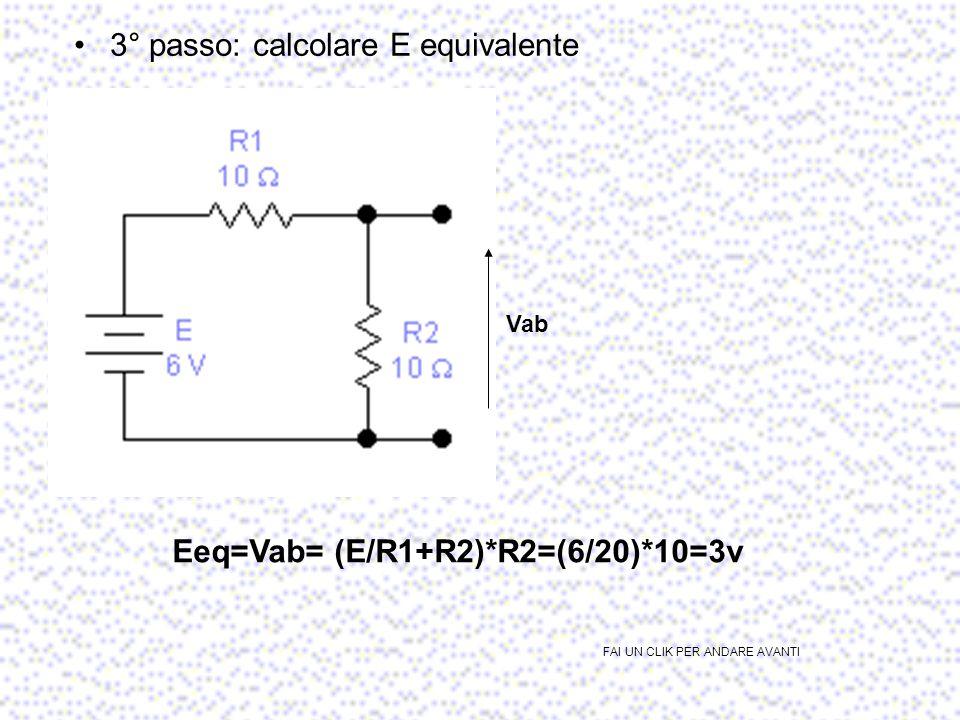 Per trovare le R equivalente devo annullare tutti i generatori FAI UN CLIK PER ANDARE AVANTI